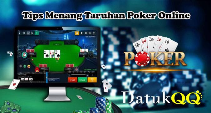 Tips Menang Taruhan Poker Online